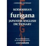 Kodansha's Furigana Japanese-english Dictionary: The Essential Dictionary For All Students Of Japanese by Masatoshi Yoshida