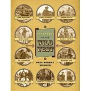True Tales of the Wild West by Paul Robert Walker