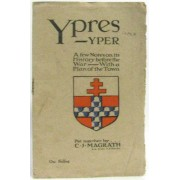 Ypres -Yper: A Few Notes On Its History Before The War -With A Plan Of The Town