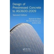 Design of Prestressed Concrete to AS3600-2009 by Raymond Ian Gilbert