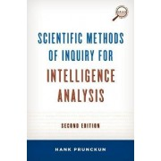 Scientific Methods of Inquiry for Intelligence Analysis by Hank Prunckun