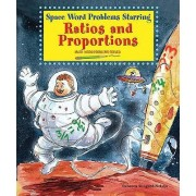 Space Word Problems Starring Ratios and Proportions by Rebecca Wingard-Nelson