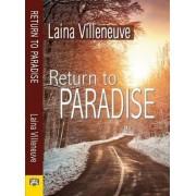 Return to Paradise by Laina Villeneuve