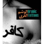 Arabic Tattoos by Jon Udelson