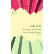 Es War Einmal Indianerland by Nils Mohl