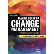 Making Sense of Change Management by Esther Cameron