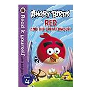 Angry Birds: Red and the Great Fling-off - Read it yourself with Ladybird Level 4