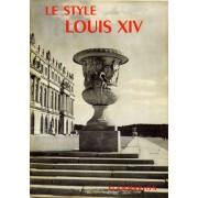 La Grammaire Des Styles - Le Style Louis Xiv
