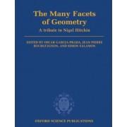 The Many Facets of Geometry by Oscar Garcia-Prada