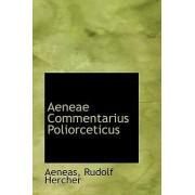 Aeneae Commentarius Poliorceticus by Aeneas Rudolf Hercher