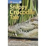 DK Readers L3: Snappy Crocodile Tale by Niki Foreman