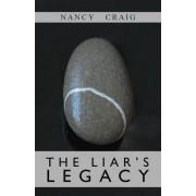 The Liar's Legacy by Professor Department of Molecular Biology and Genetics Nancy Craig