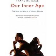 Our Inner Ape by Franz De Waal