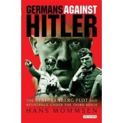 Germans Against Hitler by Hans Mommsen
