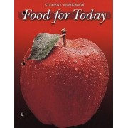 Food for Today by McGraw-Hill Education