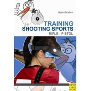 Training Shooting Sports by Katrin Barth