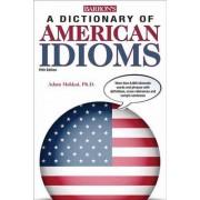Dictionary of American Idioms by Adam Makkai