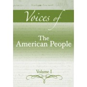 Voices of the American People: v. 1 by Gary B. Nash