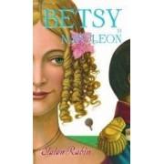 Betsy si Napoleon - Staton Rabin