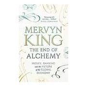 The End of Alchemy: Money Banking and the Future of the Global Economy