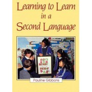 Learning to Learn in a Second Language by Pauline Gibbons