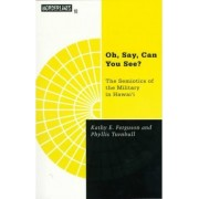Oh Say You Can by Kathy E. Ferguson