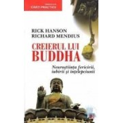 Creierul lui Buddha - Rick Hanson Richard Mendius