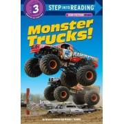 Monster Trucks! by Susan E. Goodman