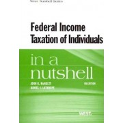 Federal Income Taxation of Individuals in a Nutshell by John K. McNulty