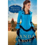 Waiting for Spring by Amanda Cabot