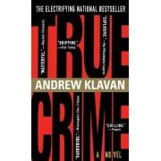 True Crime by Andrew Klavan