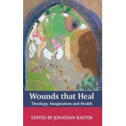 Wounds That Heal by Jonathan Baxter