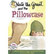 Nate the Great and the Pillowcase by Marjorie Weinman Weinman Sharmat