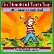 I'm Thankful Each Day! / Doy Gracias Cada Dia! by P. K. Hallinan