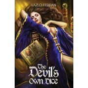 The Devil's Own Dice: An Ex Secret Agent Paranormal Investigator Thriller