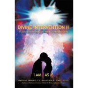 Divine Intervention II by Sandye M. Roberts