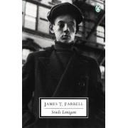 Studs Lonigan by James Farrell