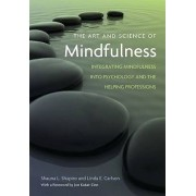 The Art and Science of Mindfulness by Shauna L. Shapiro