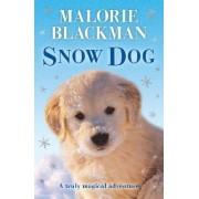 Snow Dog by Malorie Blackman