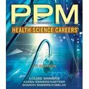 Practical Problems in Math for Health Science Careers by Karen Simmers-Nartker