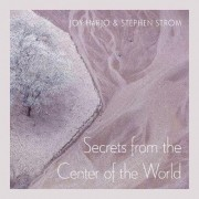 Secrets from the Center of the World by Joy Harjo