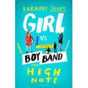 The High Note (Girl vs Boy Band 2) by Harmony Jones