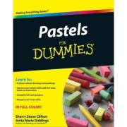 Pastels For Dummies by Sherry Stone Clifton