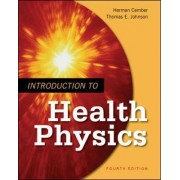 Introduction to Health Physics by Herman Cember