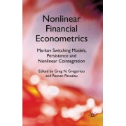 Nonlinear Financial Econometrics by Greg N. Gregoriou