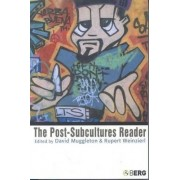 The Post-subcultures Reader by David Muggleton
