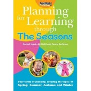 Planning for Learning Through The Seasons by Rachel Sparks-Linfield