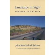 Landscape in Sight by John Brinckerhoff Jackson