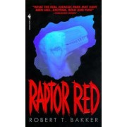 Raptor Red by Robert Bakker