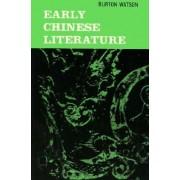 Early Chinese Literature by Burton Watson